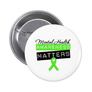 Materias de la conciencia de la salud mental pin redondo de 2 pulgadas