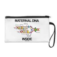 Maternal DNA Inside Genes Humor Wristlet