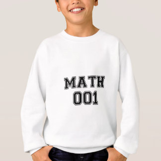 Math 001 sweatshirt