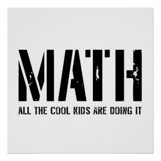Math and Cool Kids Poster