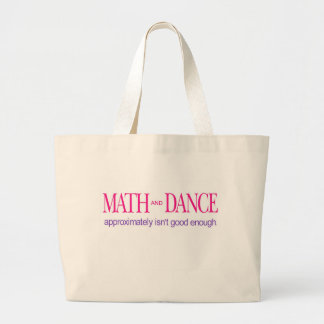Math and Dance _ color text Large Tote Bag
