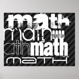 Math; Black & Dark Gray Stripes Poster
