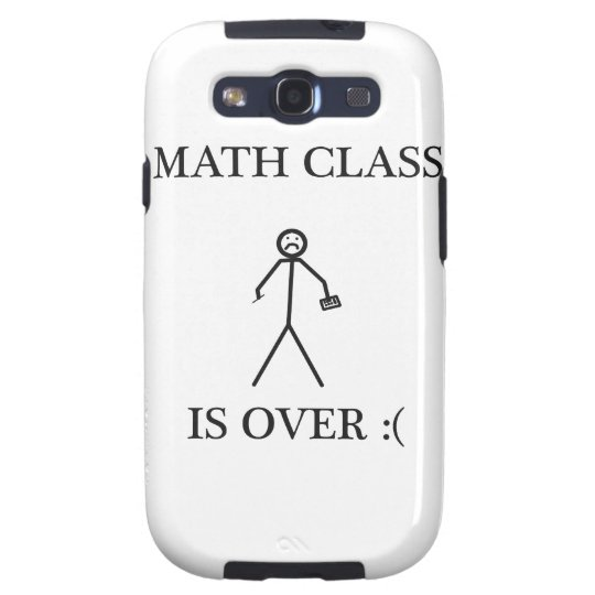 Math Class is Over :( Galaxy S3 Case