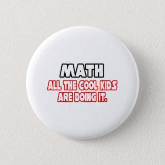 Math...Cool Kids Button
