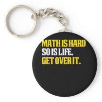 MAth Design Funny Math Gifts Math is hard Keychain