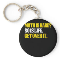 MAth Design Funny Math Teacher Gifts Math is hard? Keychain