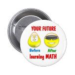 Math Future Pinback Button