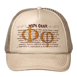 """""""Math Geek"""" Not everyone has gone wild and into dr Trucker Hat"""