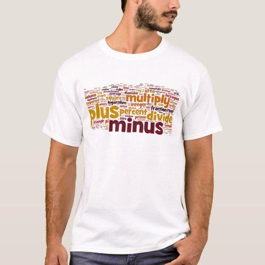 Math Gets Harder T-Shirt