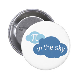 Math Humor Pi in the Sky! Pinback Button