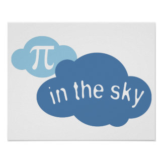 Math Humor Pi in the Sky! Poster