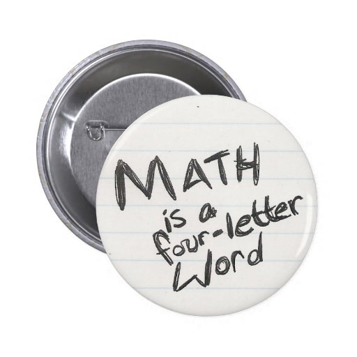 Math is a Four-Letter Word Button
