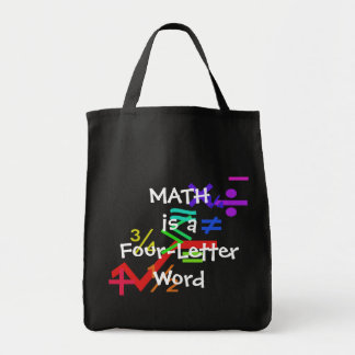 Math is a Four-Letter Word Tote Bag
