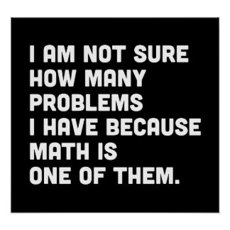 Math is a Problem Poster