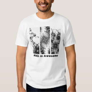 Math is Awesome 1st Fractal Design Tee Shirt