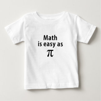 Math is Easy as Pi Infant T-shirt