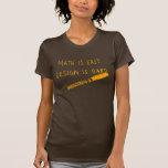 Math Is Easy, ladies Tee Shirt