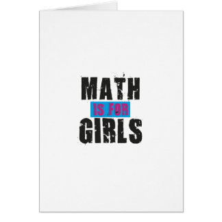 Math is for girls card
