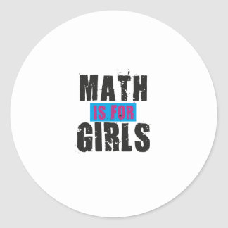 Math is for girls classic round sticker