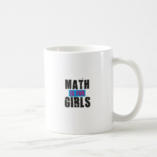 Math is for girls classic white coffee mug
