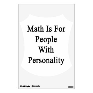 Math Is For People With Personality Wall Sticker