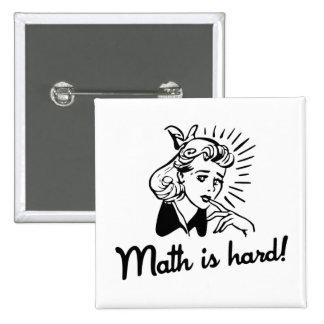 Math is Hard Pinback Buttons