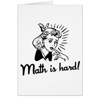 Math is Hard Cards