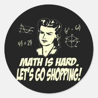 Math is hard classic round sticker