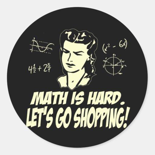 Math is hard round stickers