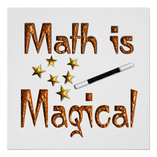 Math is Magical Poster