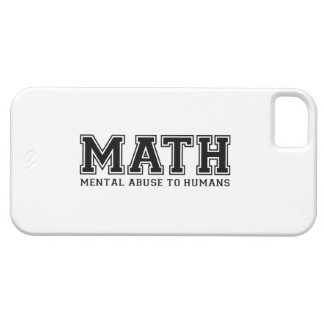 MATH is Mental Abuse To Humans iPhone 5 Cover