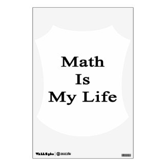 Math Is My Life Room Decals