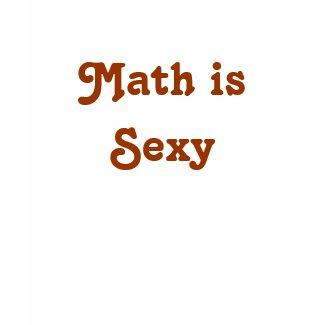 Math is Sexy shirt