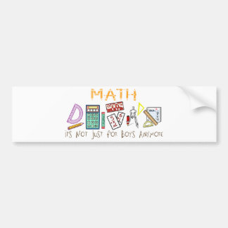 Math : It's Not Just For Boys Anymore Car Bumper Sticker
