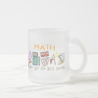 Math : It's Not Just For Boys Anymore Mugs