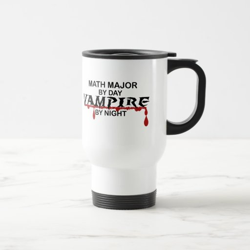 Math Major Vampire by Night 15 Oz Stainless Steel Travel Mug