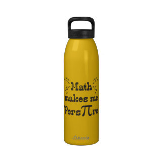 Math makes me Pers-PI-re - Funny Math Pi Slogan Water Bottles