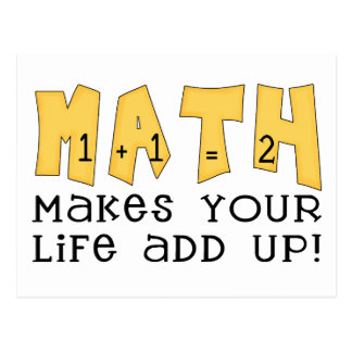 Math Makes Your Life Add Up Postcard