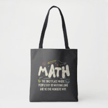 Math  Mathematics Math Teacher Gift Tote Bag