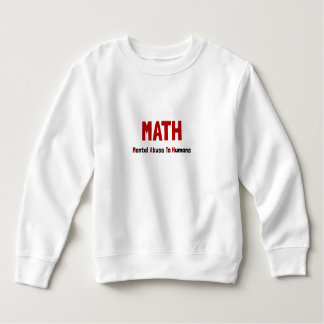 Math Mental Abuse Sweatshirt