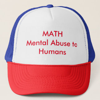 MATH Mental Abuse to Humans Hat