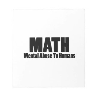 Math. Mental abuse to humans Notepads