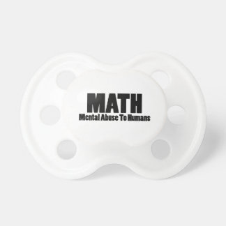 Math. Mental abuse to humans Baby Pacifiers