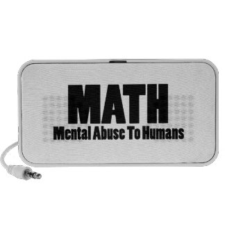 Math. Mental abuse to humans Speaker System