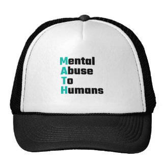 MATH Mental Abuse To Humans Trucker Hat