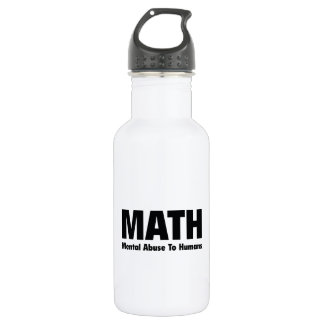 MATH Mental Abuse To Humans Water Bottle
