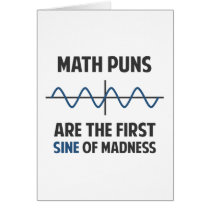 Math Puns First Sine of Madness