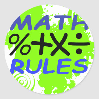 Math Rules Classic Round Sticker