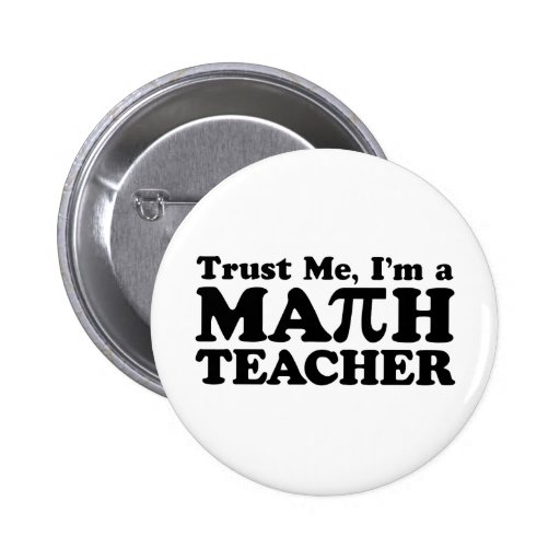 Math Teacher 2 Inch Round Button