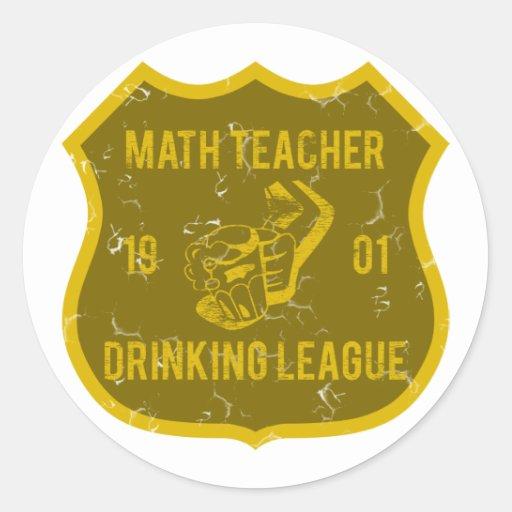 Math Teacher Drinking League Round Sticker